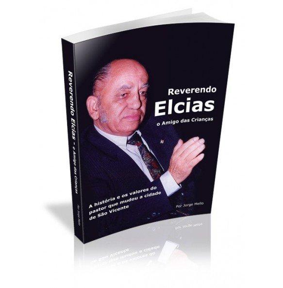 REVERENDO ELCIAS O AMIGO DAS CRIANÇAS