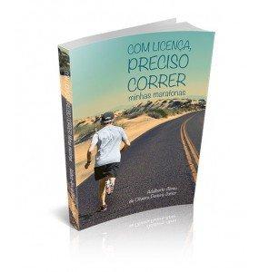 COM LICENÇA, PRECISO CORRER minhas maratonas