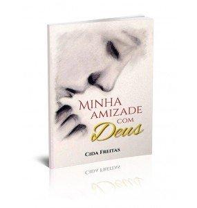 MINHA AMIZADE COM DEUS