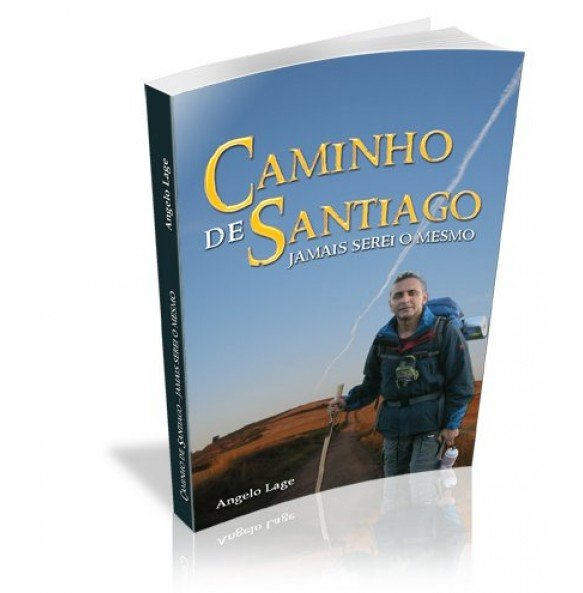 CAMINHO DE SANTIAGO Jamais serei o mesmo
