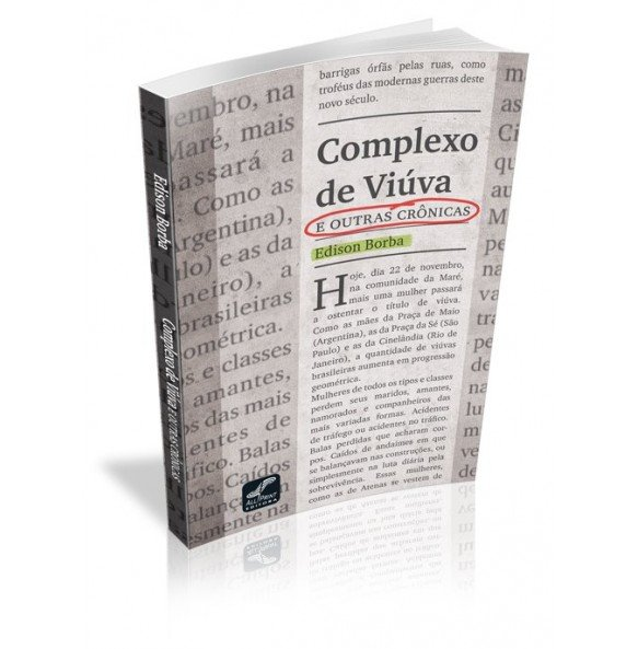 COMPLEXO DE VIÚVA E outras Crônicas