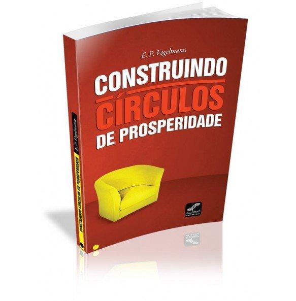 CONSTRUINDO CÍRCULOS DE PROSPERIDADE