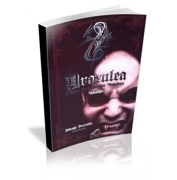 DRACULEA  O livro Secreto dos Vampiros Volume 1