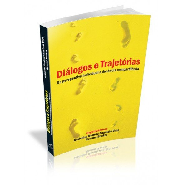 DIÁLOGOS E TRAJETÓRIAS Da perspectiva individual à docência compartilhada