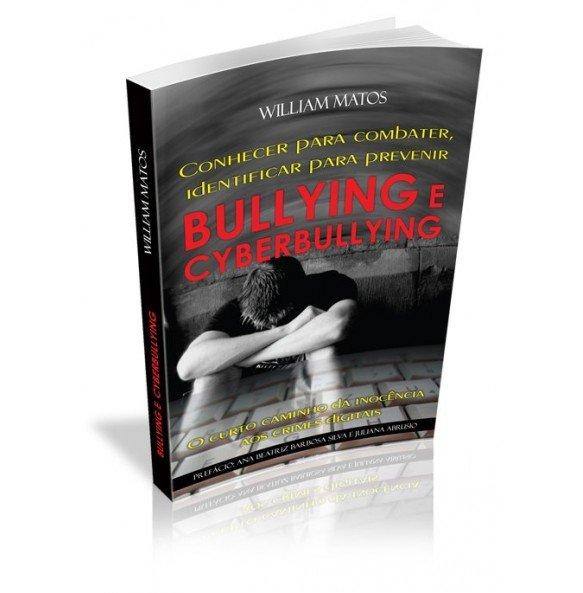 Conhecer para combater, identificar para prevenir BULLYING E CYBERBULLYING