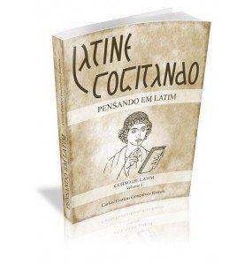 LATINE COGITANDO Pensando em Latim