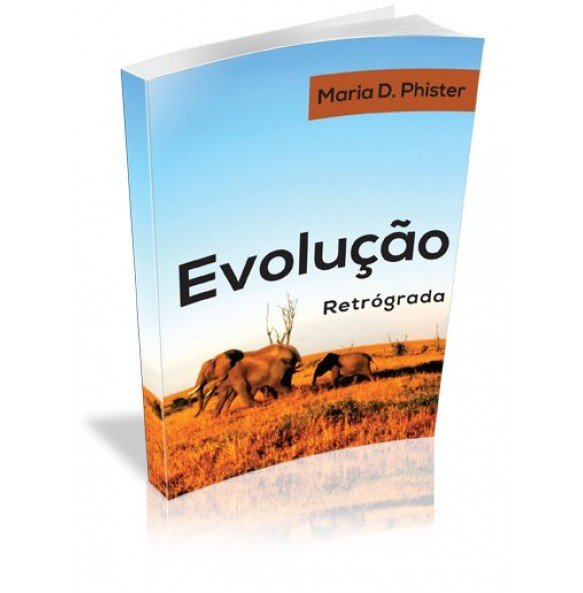 EVOLUÇÃO RETRÓGADA