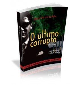 O ÚLTIMO CORRUPTO 2ª EDIÇÃO