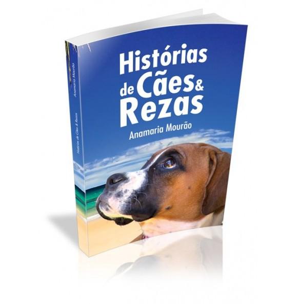 HISTÓRIAS DE CÃES & REZAS