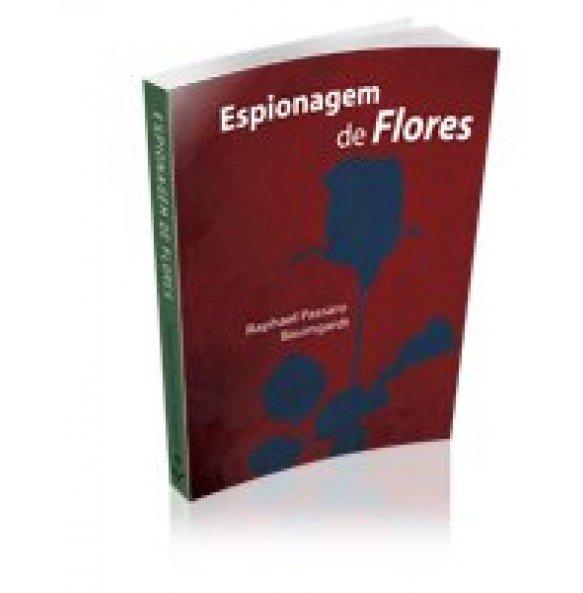 ESPIONAGEM DE FLORES