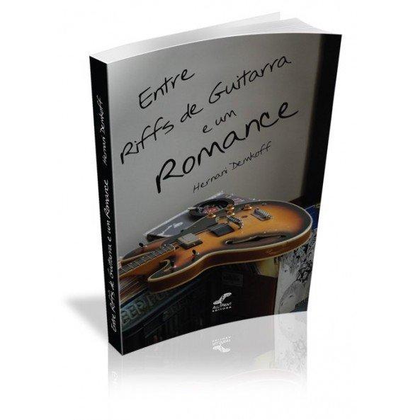 ENTRE RIFFS DE GUITARRA E UM ROMANCE