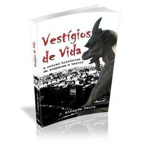 VESTÍGIOS DE VIDA E outras histórias de suspense e terror