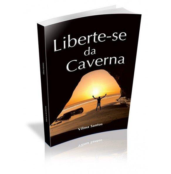 LIBERTE- SE DA CAVERNA