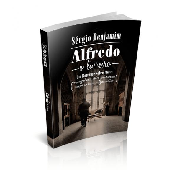 ALFREDO – O LIVREIRO Um Romance sobre livros