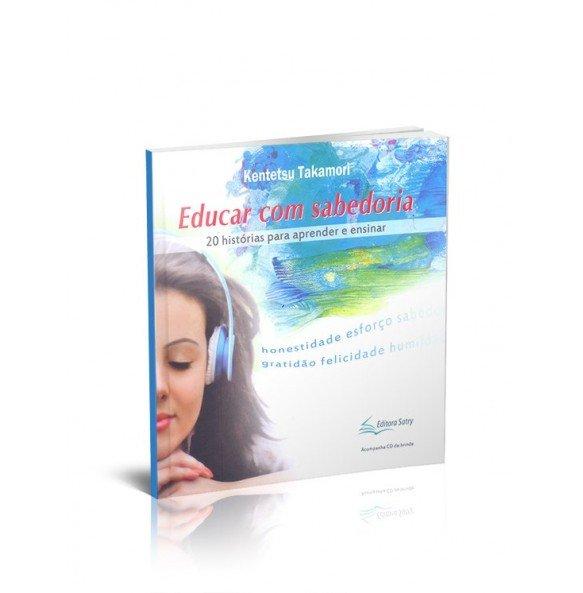 EDUCAR COM SABEDORIA  20 histórias para aprender e ensinar
