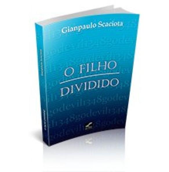 O FILHO DIVIDIDO
