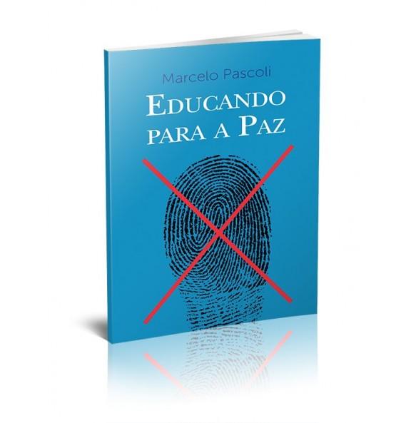 EDUCANDO PARA A PAZ