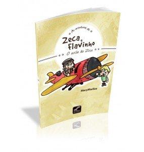 AS AVENTURAS DE ZECA E FLAVINHO O avião de Zeca