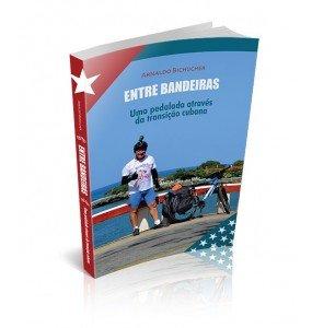 ENTRE BANDEIRAS – Uma pedalada através da transição cubana