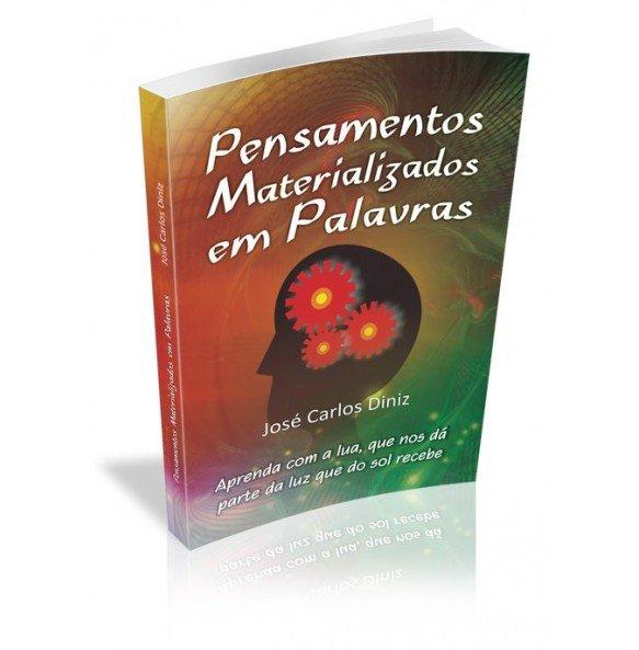 PENSAMENTOS MATERIALIZADOS EM PALAVRAS