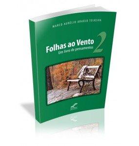 FOLHAS AO VENTO 2 Um livro de pensamentos