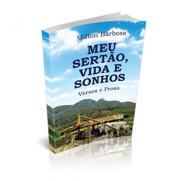 MEU SERTÃO, VIDA E SONHOS -  Versos e Prosas
