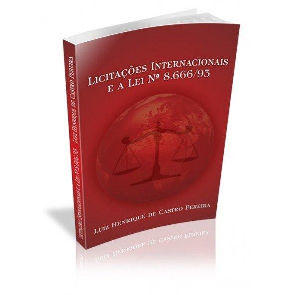 LICITAÇÕES INTERNACIONAIS E A LEI Nº 8.666/93