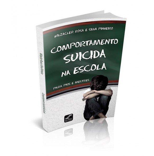 COMPORTAMENTO SUICIDA NA ESCOLA PARA PAIS E MESTRES