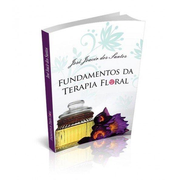 FUNDAMENTOS DA TERAPIA FLORAL