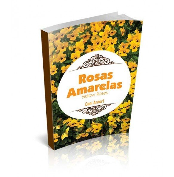 ROSAS AMARELAS YELLOW ROSES