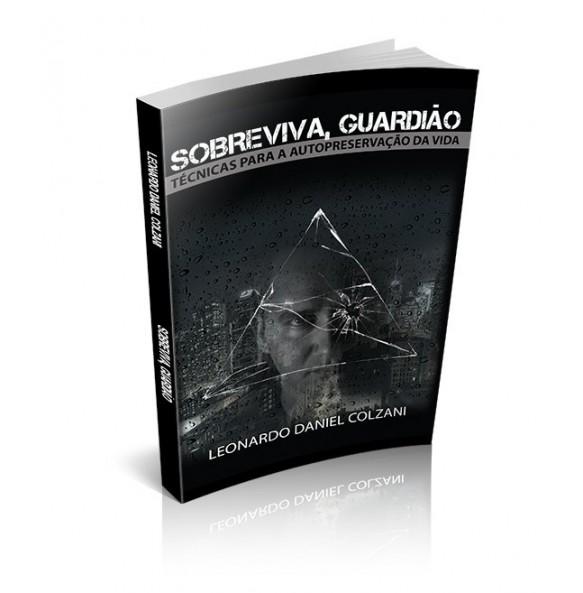 SOBREVIVA, GUARDIÃO