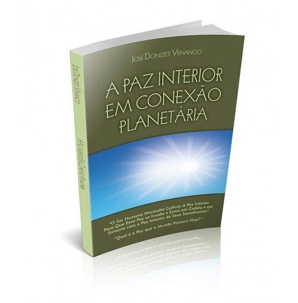 A PAZ INTERIOR EM CONEXÃO PLANETÁRIA