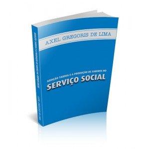 ADOÇÃO TARDIA E A PRODUÇÃO DE SABERES NO SERVIÇO SOCIAL