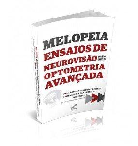 MELOPEIA ENSAIOS DE NEUROVISÃO PARA UMA OPTOMETRIA AVANÇADA