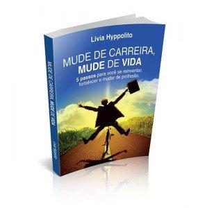 MUDE DE CARREIRA, MUDE DE VIDA