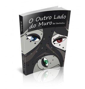 O OUTRO LADO DO MURO