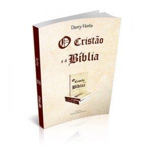 O CRISTÃO E A BÍBLIA
