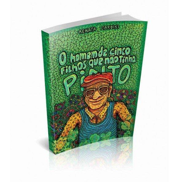 O HOMEM DE CINCO FILHOS QUE NÃO TINHA PINTO