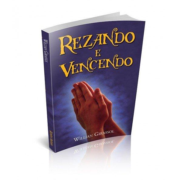REZANDO E VENCENDO