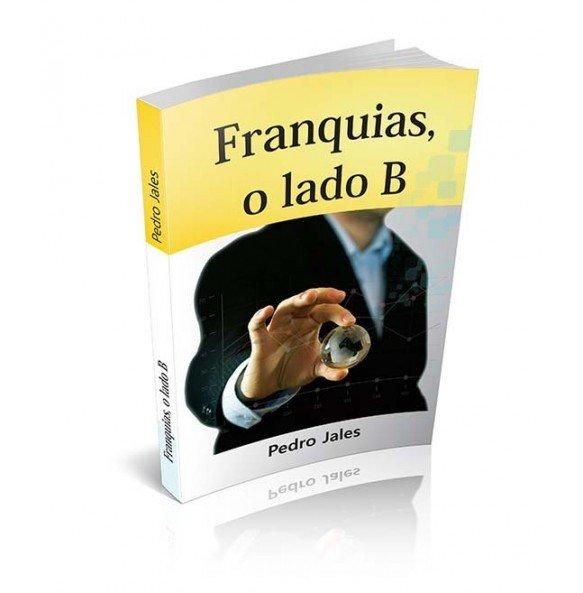 FRANQUIAS, O LADO B