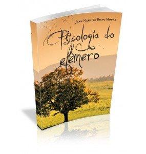 PSICOLOGIA DO EFÊMERO