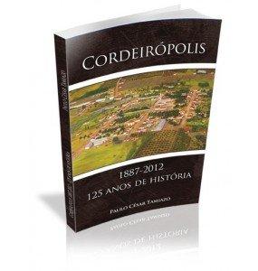 CORDEIRÓPOLIS  1887-2012 - 125 anos de história
