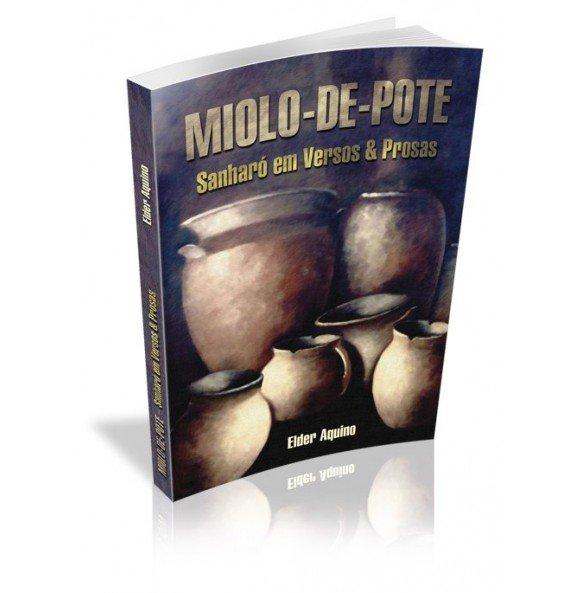 MIOLO-DE-POTE Sanharó em Versos & Prosas