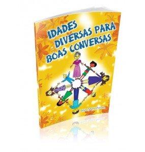 IDADES DIVERSAS PARA BOAS CONVERSAS
