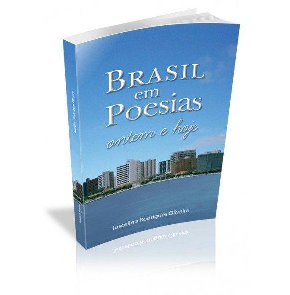 BRASIL EM POESIAS Ontem e hoje