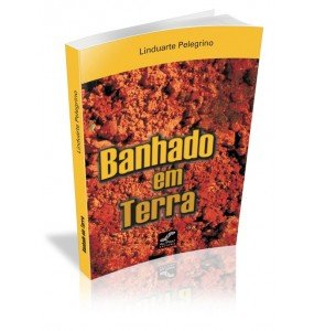 BANHADO EM TERRA