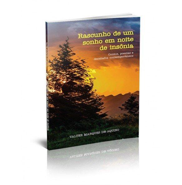 RASCUNHO DE UM SONHO EM NOITE DE INSÔNIA