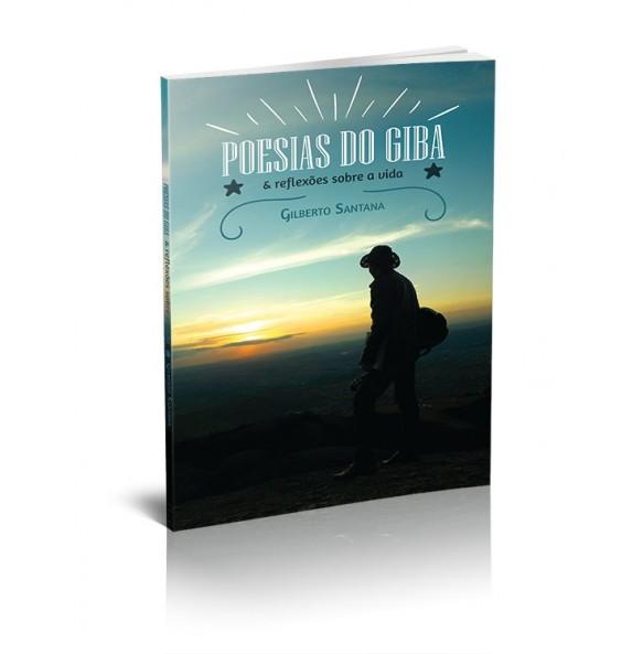 POESIAS DO GIBA & Reflexões sobre a vida