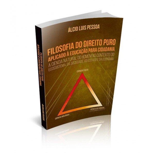 FILOSOFIA DO DIREITO PURO Aplicado á Educação para Cidadania