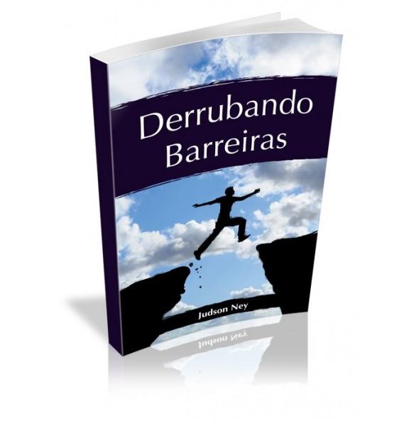 DERRUBANDO BARREIRAS